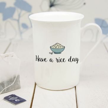 Personalised Have A Rice Day Bone China Mug
